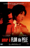 Amor À Flor da Pele - ( In The Mood For Love )