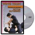 Victor Gutierez - Wing Chun Anti-Grappling