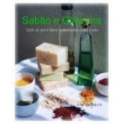 Manual Sab�o e Glicerina - Saboaria por Cold Process (E-Book enviado via Email)