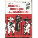 LITERATURA DE CORDEL - COLE��O HER�IS E REBELDES DAS AM�RICAS VOLUME 1