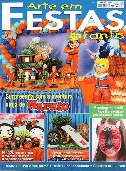 decoracao festa naruto: Festas Infantis Ano 5 edição 26 Naruto e Pucca – [Arte em Festas