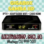 Gigabox Samba HD IKS SKS e CS. Lan�amento 2015