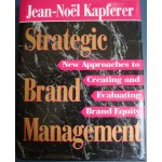 Strategic Brand Management - Jean Noel Kapferer