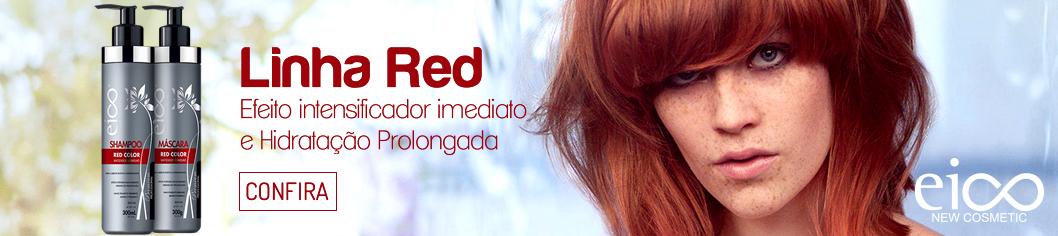 Linha Eico Red - Confira